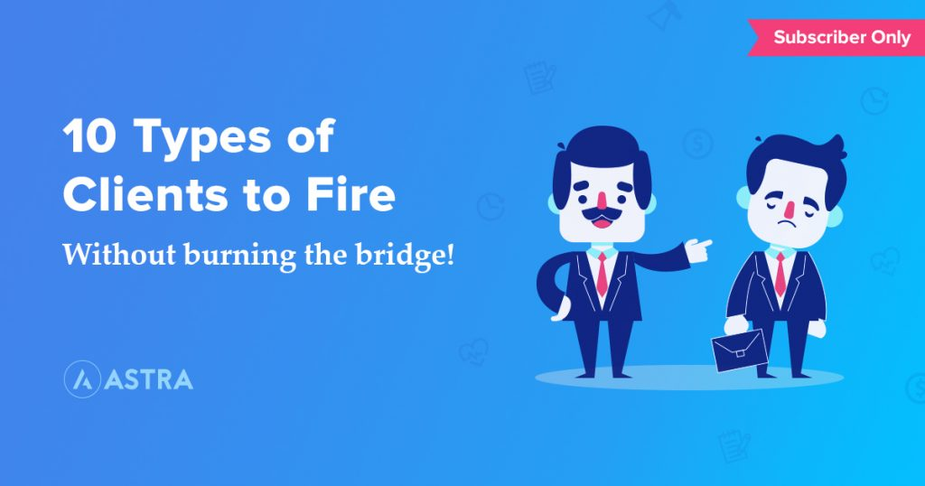 10 Clients You Must Fire